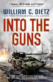 Into the Guns by William C Dietz