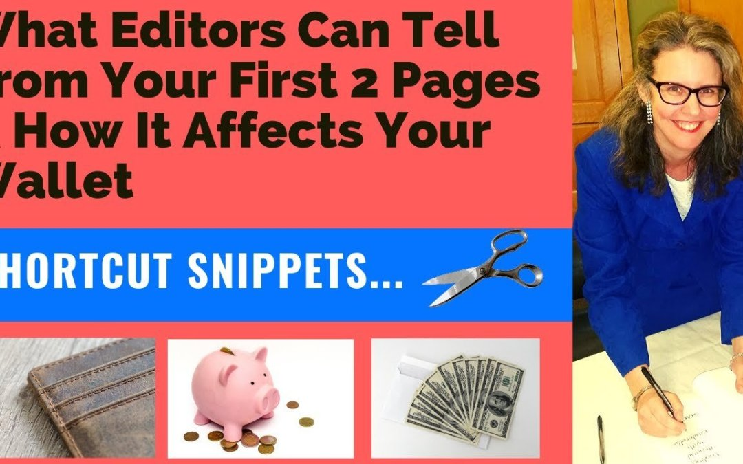 ❌❌❌What Editors Can Tell From Your First 2 Pages And How it Affects Your Wallet