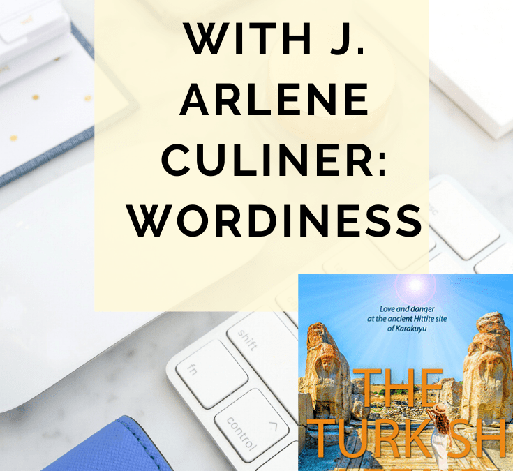 Behind The Rewrite With J. Arlene Culiner: Tackling Wordiness @JArleneCuliner