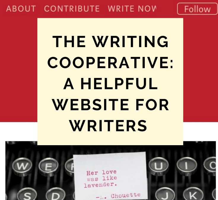 The Writing Cooperative: A Helpful Website For Writers @WritingCoop