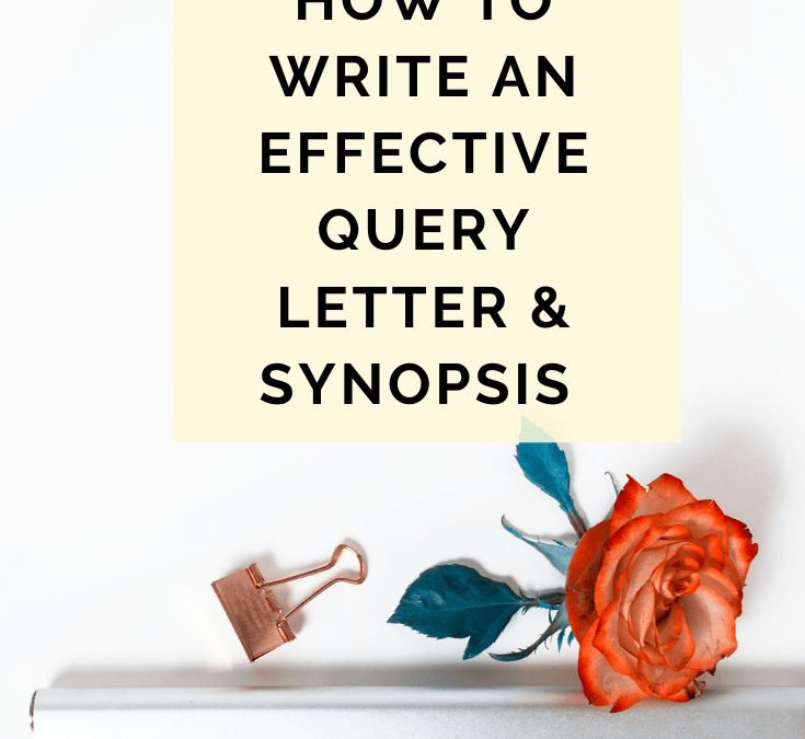How To Write An Effective Query Letter And Synopsis For Your Book