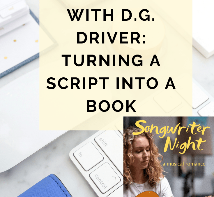 Behind The Rewrite With @DGDriverAuthor: Turning A Script Into A Book