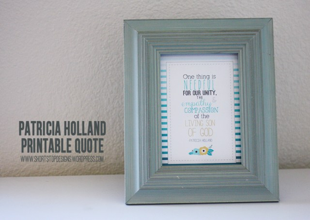 Patricia Holland Quote Display