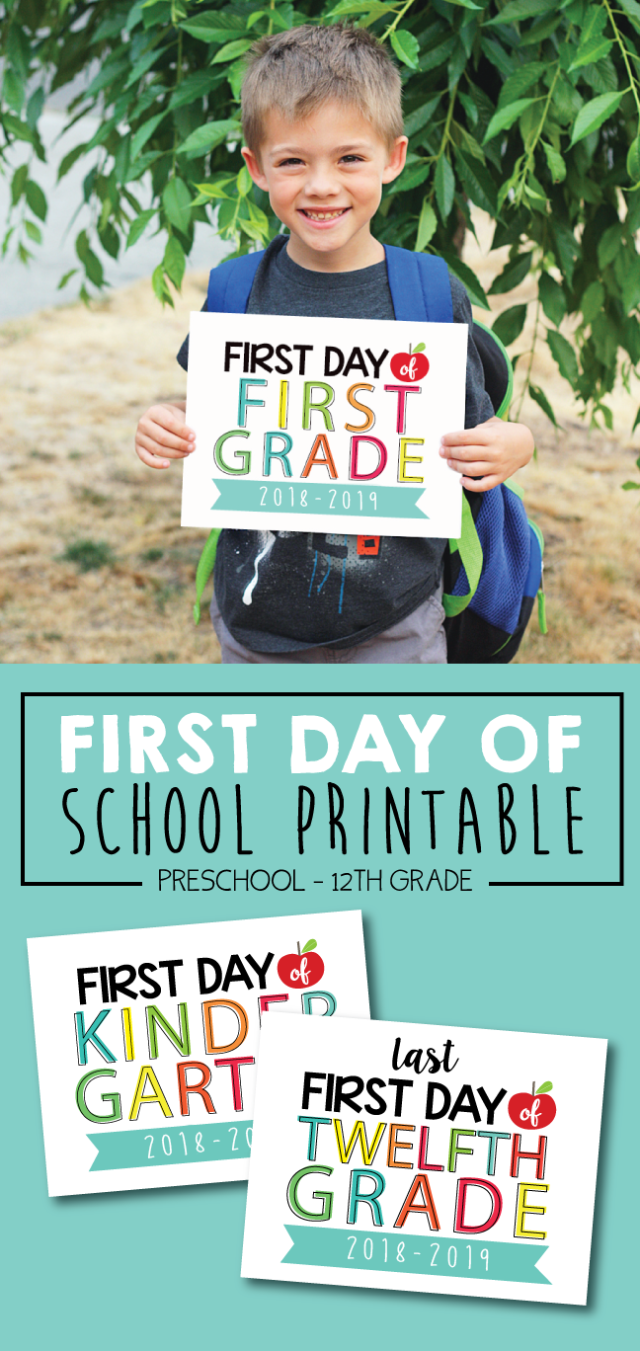 2018 2019 first day of school signs printable
