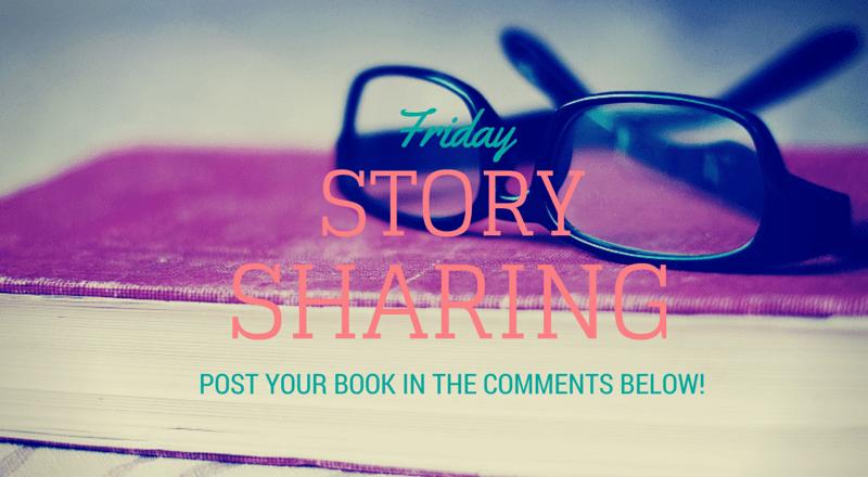 Friday Story Sharing #6