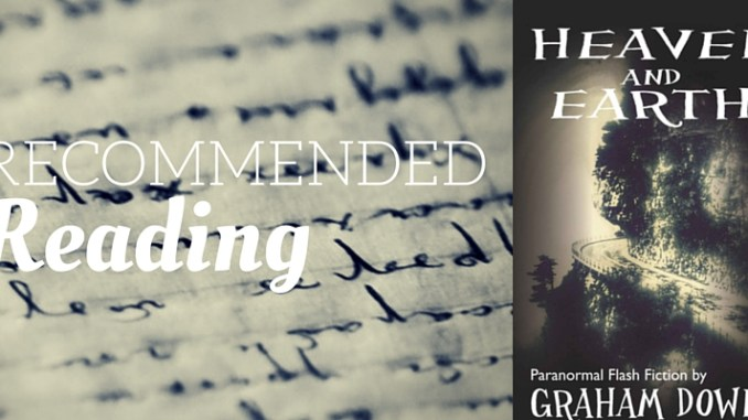 recommended-reading-heaven-and-earth-by-graham-downs