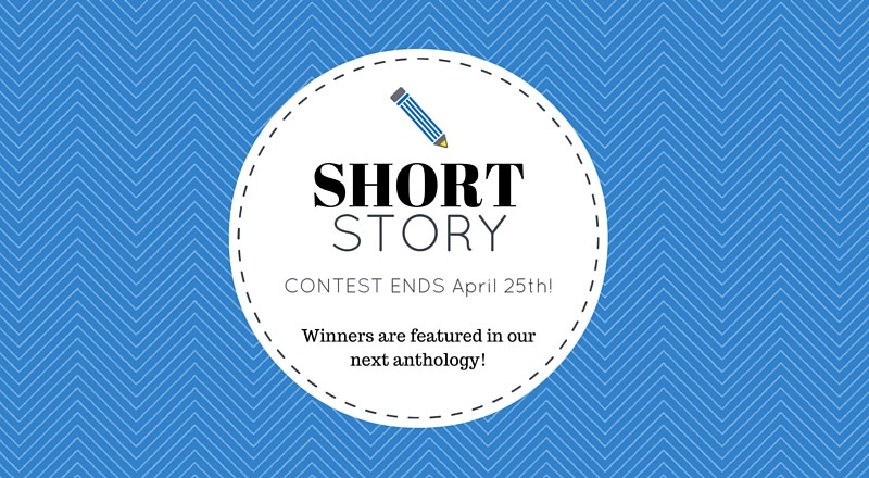 Short Story Contest: Be Featured In Our Next Anthology!