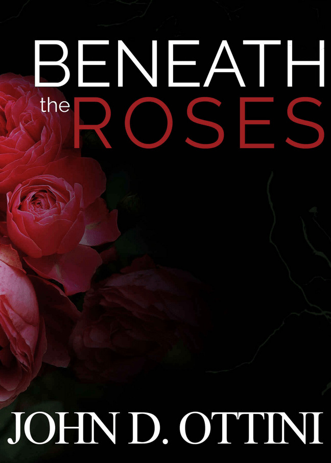 beneath the roses john d ottini cover