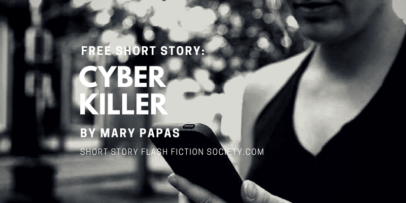 CYBER KILLER: A Free Short Story by Mary Papas