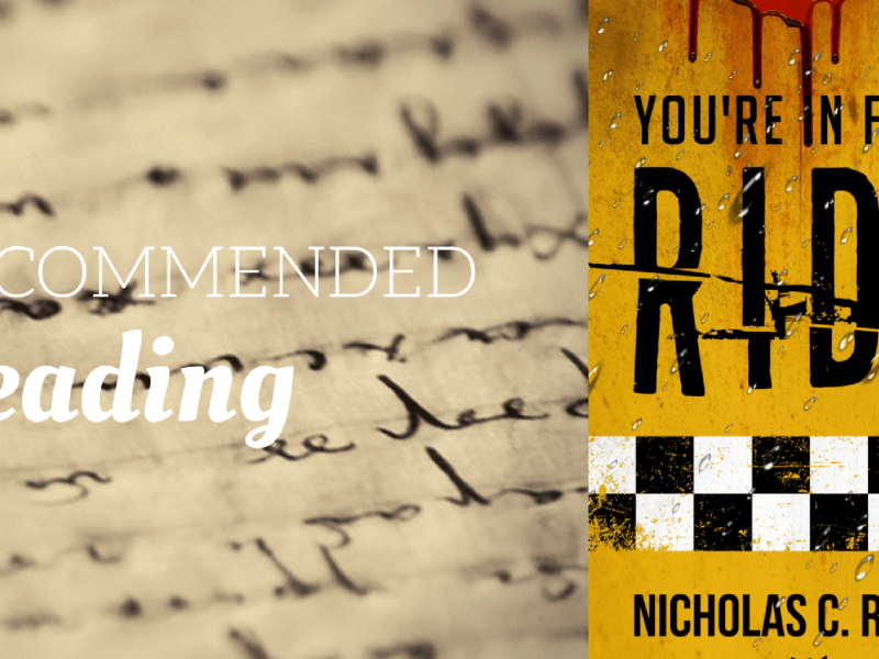 Recommended Reading: You're in for a Ride: A Collection of Science Fiction Short Stories by Nicholas C. Rossis