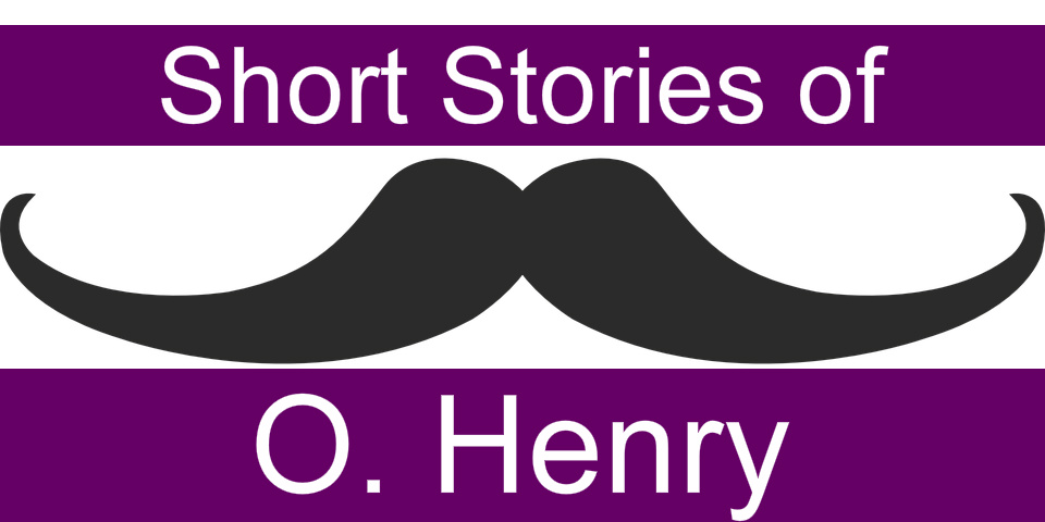 O  Henry Short Stories | List and Summaries Online