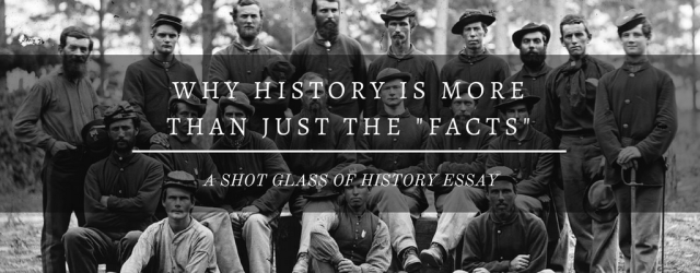 Why History is More Than Just the Facts