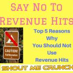 Top 5 Reasons Why You Should Not Use Revenue Hits Ads
