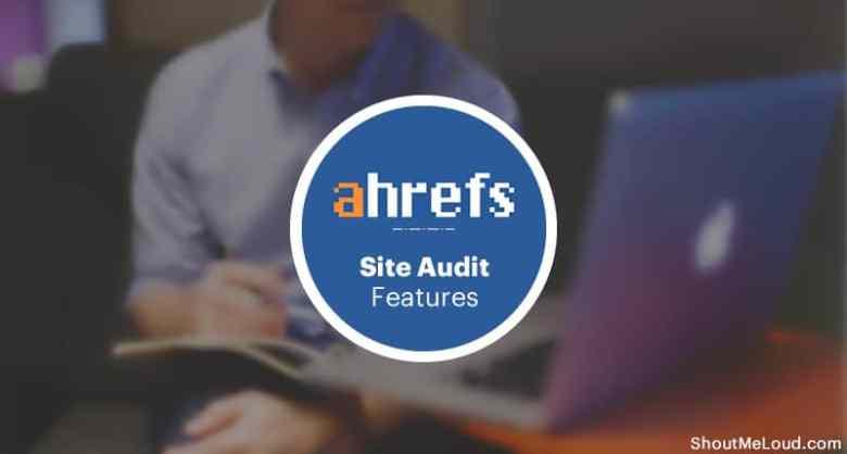 Ahrefs Funzionalità di controllo del sito