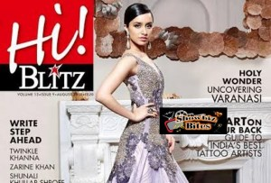 Shraddha Kapoor Steals Hearts on Hi! Blitz's Magazine Cover