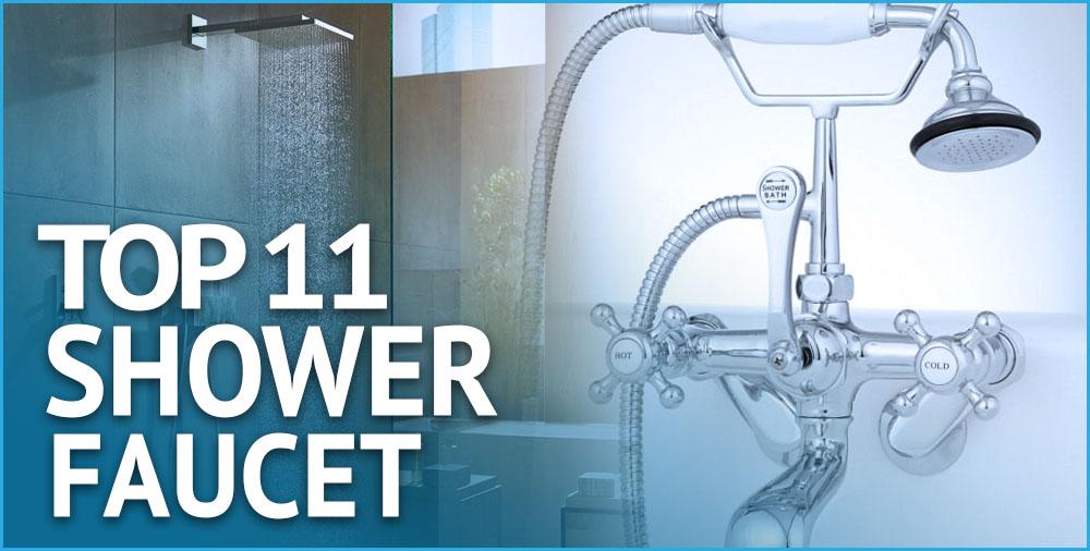 11 best shower faucets 2021 reviews