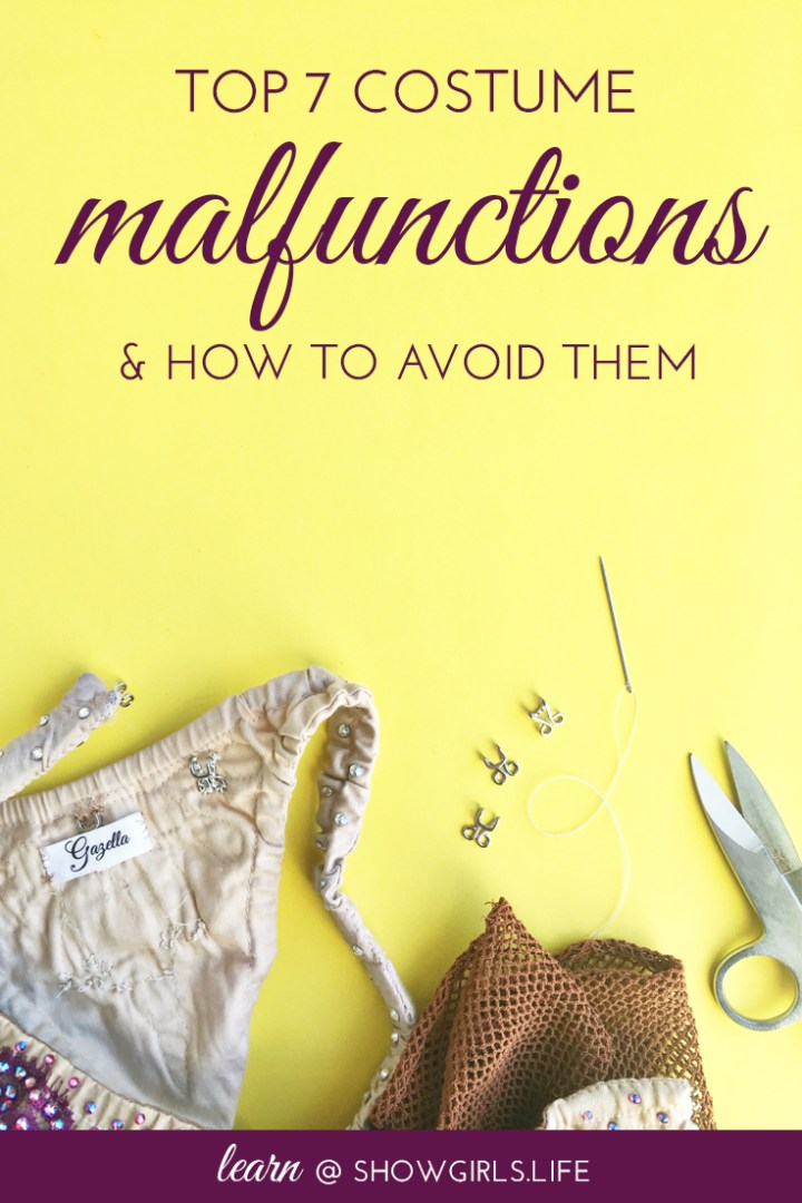 Showgirls.Life Blog – Top 7 Costume Malfunctions and How to Avoid Them