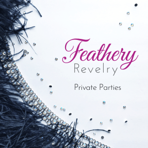 Feathery Revelry AN INVITATION FOR FUN AND GLAMOUR You're invited​ to join in an exclusive experience behind the scenes with a REAL Las Vegas Showgirl! Perfect for ladies nights bachelorette parties divorce parties team building women's retreats client appreciation gifts employee appreciation gifts mother's day gifts mom and me gifts