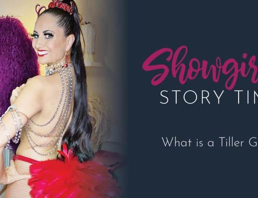 Showgirl's Life | What is a Tiller Girl?