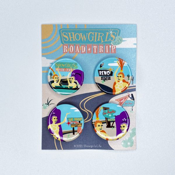 Showgirls Road Trip 2021 button pin 4 pack
