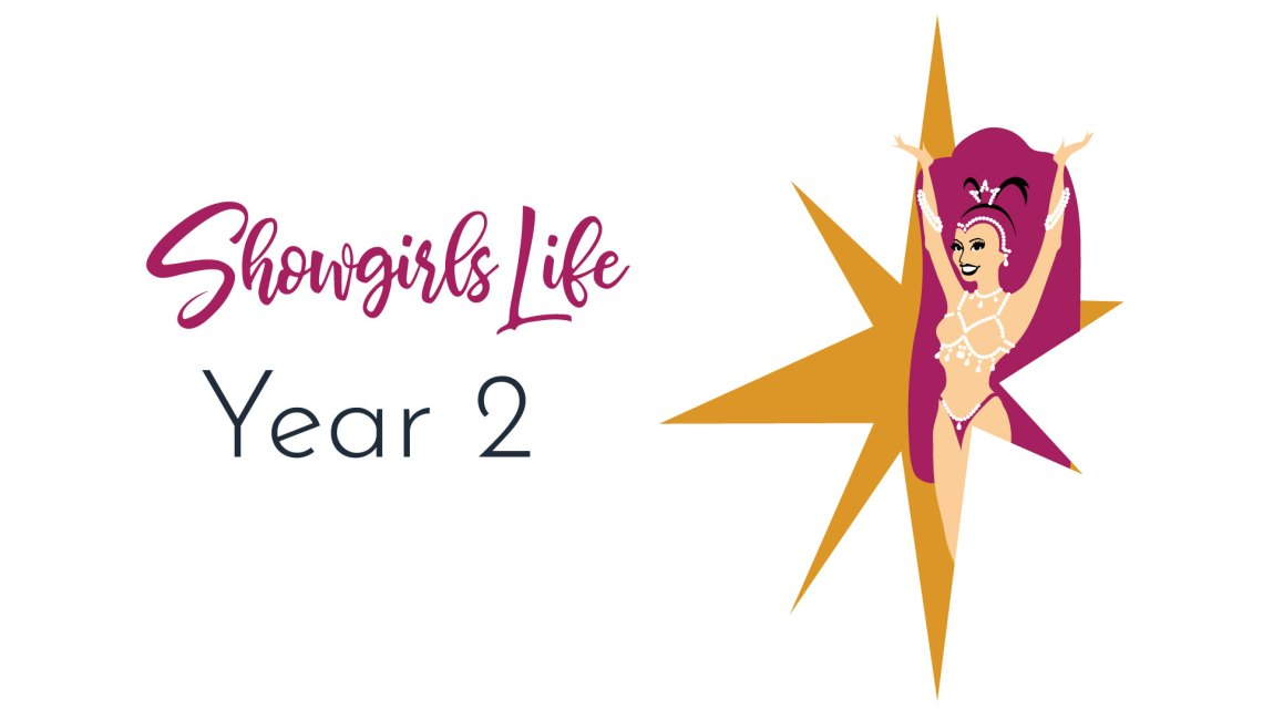 Showgirl's Life podcast Year 2 | Donate today to keep the show running!