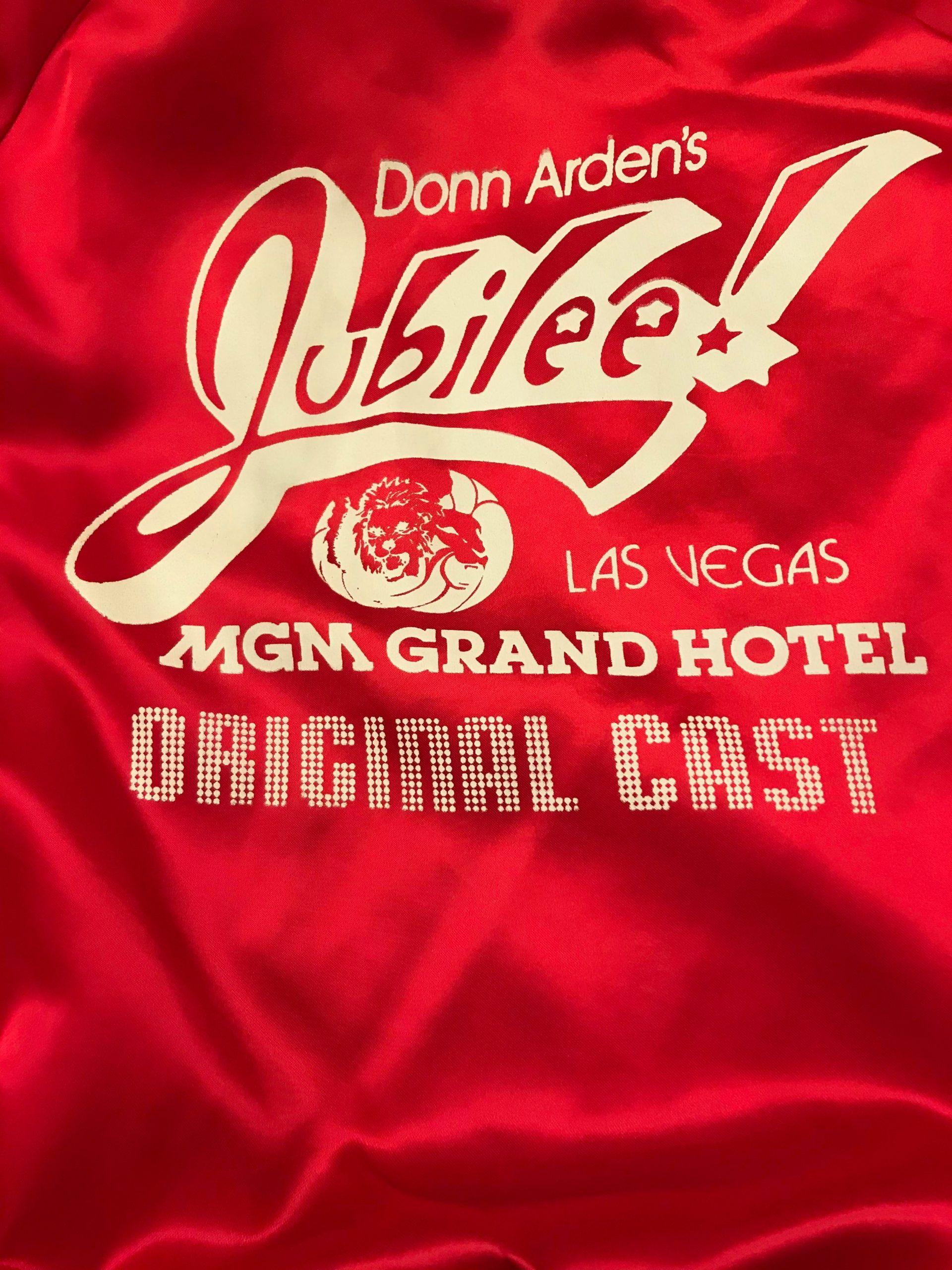 Donn Arden's Jubilee! MGM Grand Hotel Las Vegas 1981, Original Cast jacket, courtesy of Rita Pardue