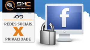 ShowMeCast #9 - Redes Sociais x Privacidade 11