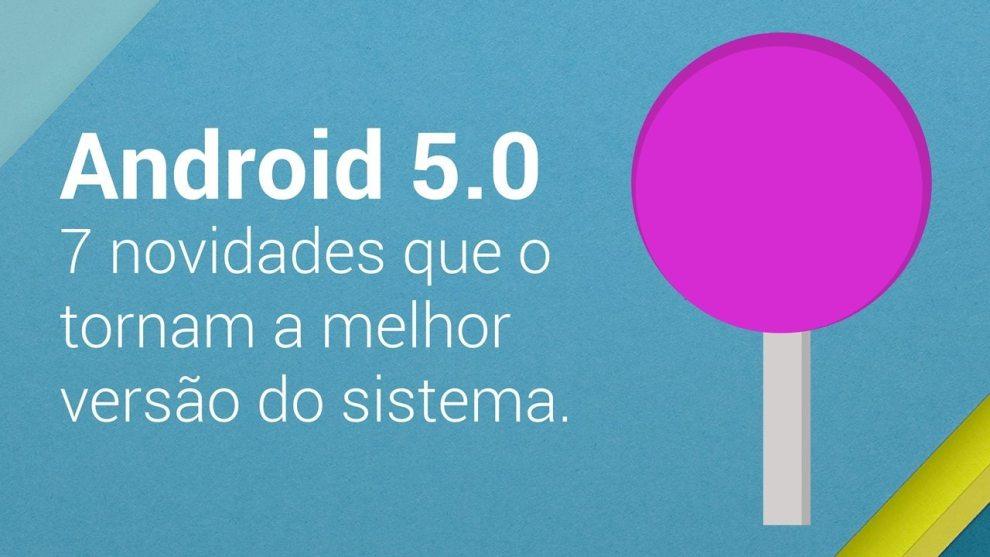 post lollipop arte - Android 5.0 Lollipop: 7 novidades que o tornam a melhor versão do sistema