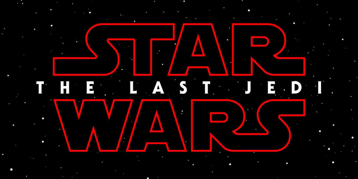 star wars last jedi - Star Wars: Episódio VIII ganha título em português