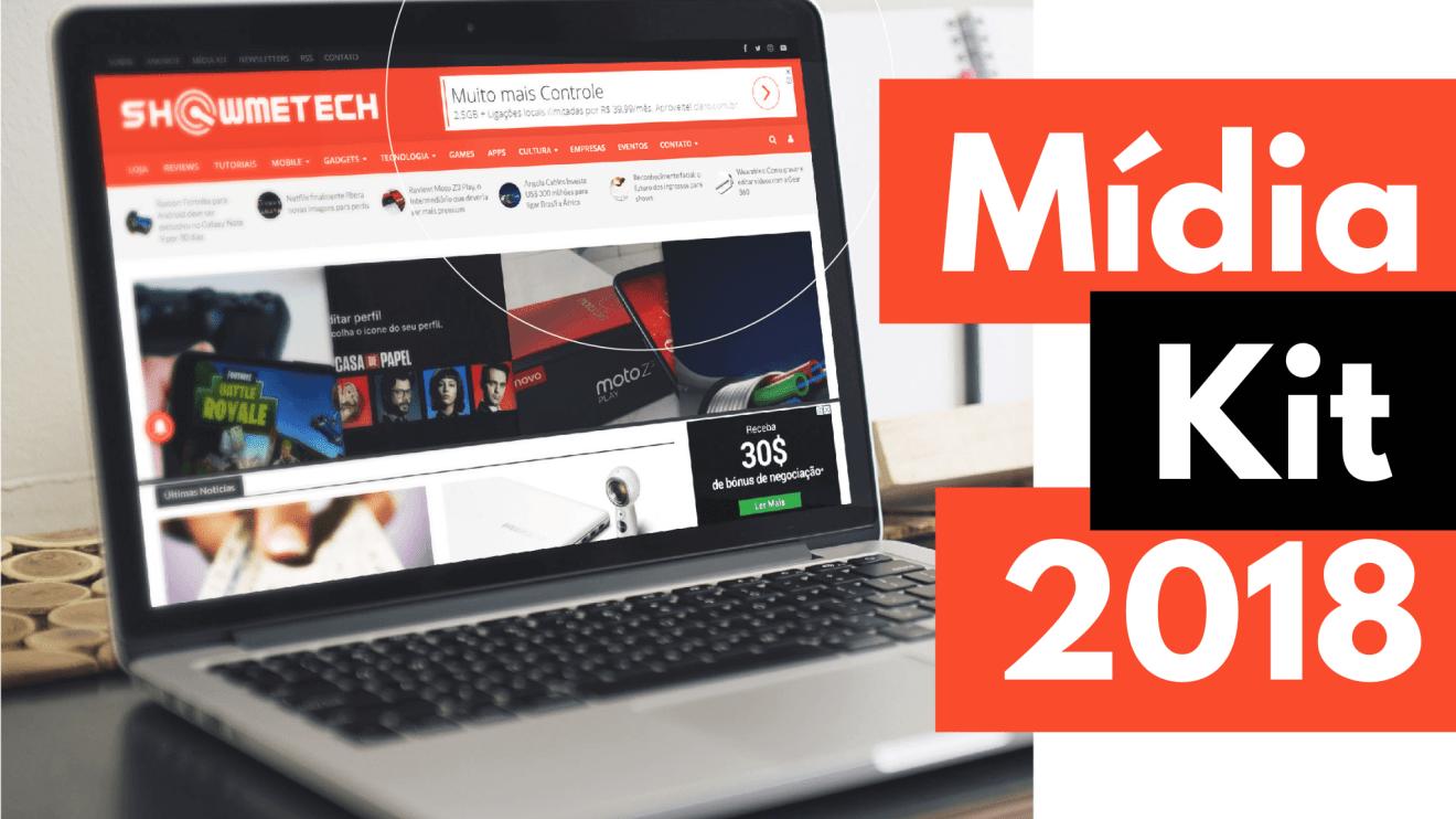 Showmetech - Mídia Kit 2018