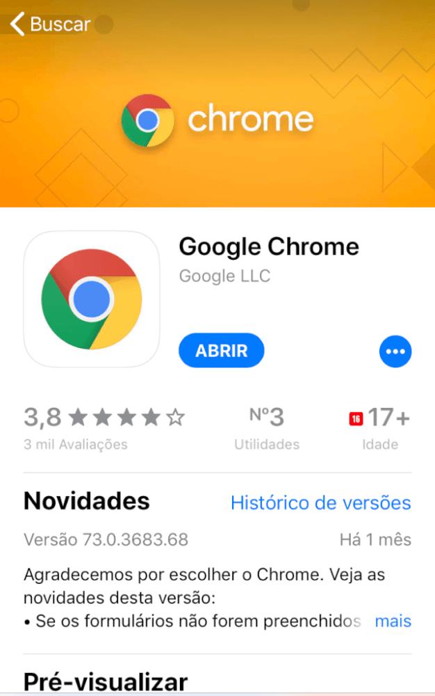 Finalizado o download, o Google Chrome pode ser aberto direto da App Store.
