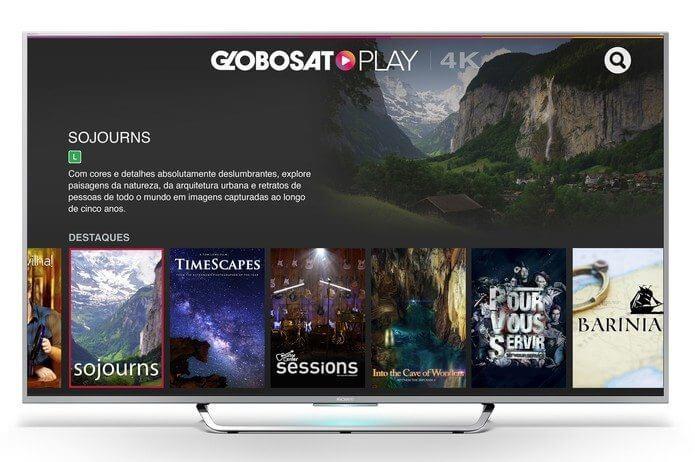 globosat play 4k conteudo tv sony androir tv - Novas TVs da Sony terão aplicativo com conteúdo 4k exclusivo da Globosat
