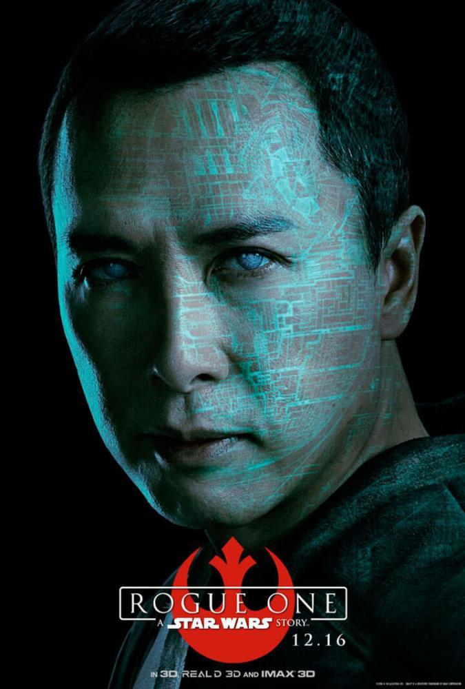 Chirrut Îmwe (Donnie Yen) - Um guerreiro monge com fé na Força.