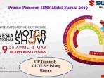 Promo Pameran IIMS Mobil Suzuki 2019
