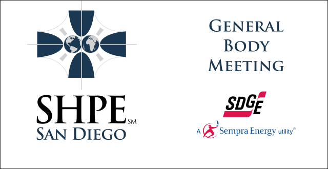 SHPE San Diego General Body Meeting at SDG&E