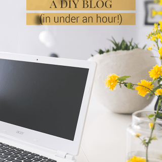 How to Start a DIY Blog in Under an Hour