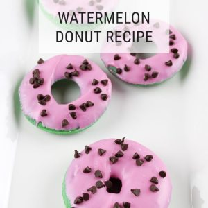 Watermelon Donut DIY Recipe