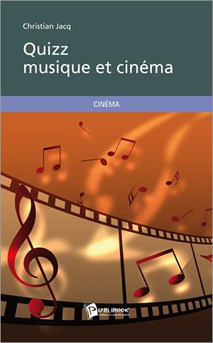 Quizz musique et cinéma - Christian Jacq