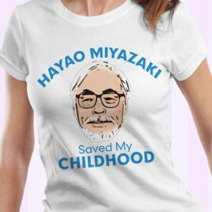Hayao Miyazaki Saved My Childhood T-Shirt