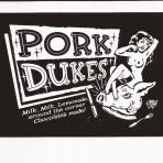 A – Pork Dukes – Milk Milk