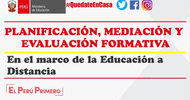 APRENDO EN CASA.-  Planificación, mediación y evaluación formativa en el marco de la educación a distancia.