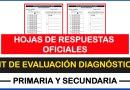 HOJAS DE RESPUESTAS OFICIALES del Kit de Evaluación Diagnóstica para Primaria y Secundaria [Descarga aquí]