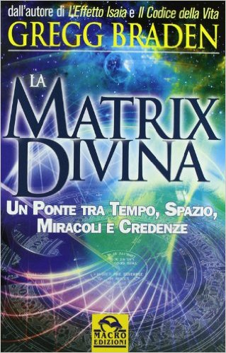 la matrix divina recensione, la matrix divina pdf gratis, la matrix divina video, the divine matrix