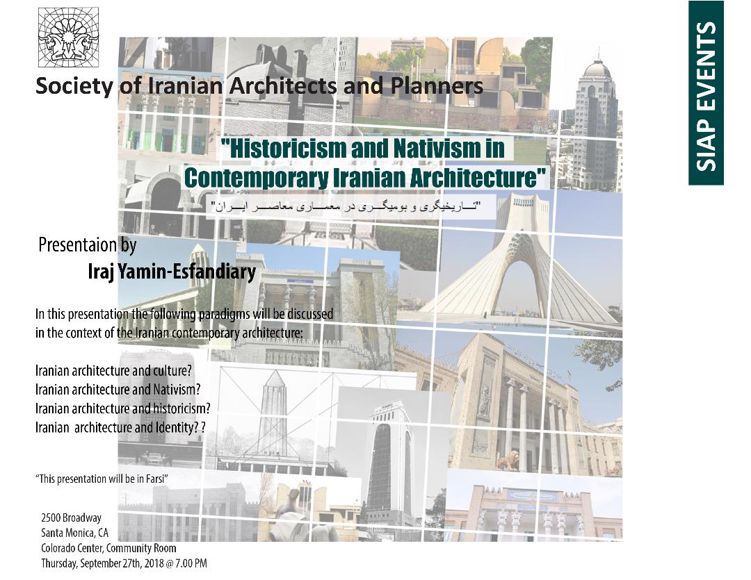 Historicism and Nativism in Contemporary Iranian Architecture – Presentation by: Iraj Yamin-Esfandiary