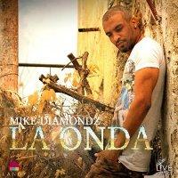 Mike Diamondz - La onda (Teksti nga spanjisht ne anglisht.)