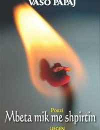 Vaso Papaj - E deshëm atë natë ( Poezi dhe vepra letrare. ) nje rreze drite vjen