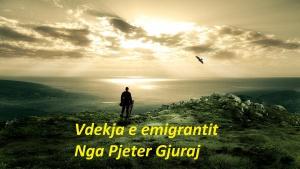 Pjeter Gjuraj - Vdekja e emigrantit (Poezi) po vdes larg vendit tim