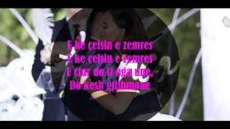 Xhensila - Çelsi i Zemres (Tekste kengesh shqip)