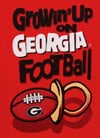 Growin' Up on Georgia Football