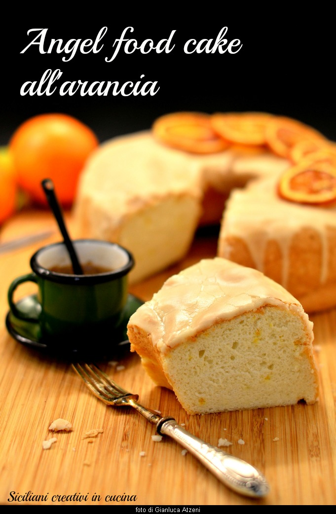Angel food cake all'arancia